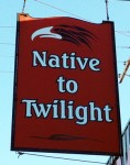 Native to Twilight sign for Native American products in Forks, Washington.