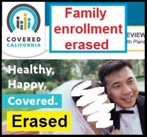 Covered California erases a family member's enrollment in a health plan and says they can't find it.