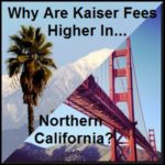 Why Are Kaiser Health Care Costs Cheaper In Southern California?
