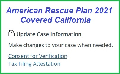 Current Consent for Verification necessary for American Rescue Plan 2021 health insurance subsidy enhancements.